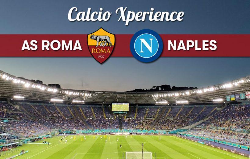 AS Roma / Naples le 24/10/21 - Calcio Xperience